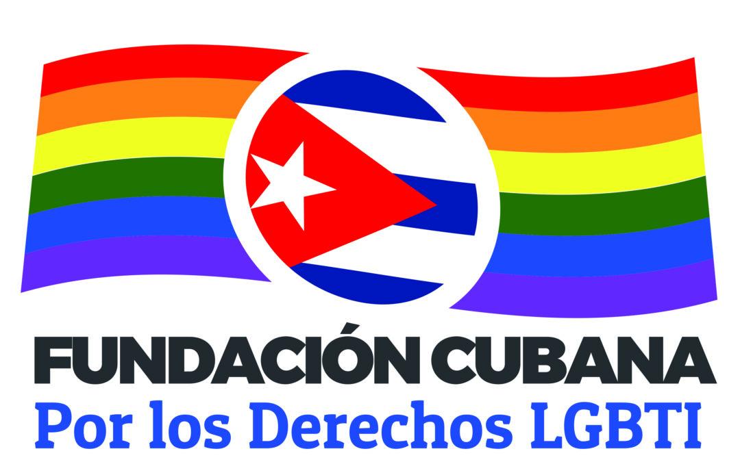 17 de mayo, carta de la Fundación cubana por los derechos LGBTI+