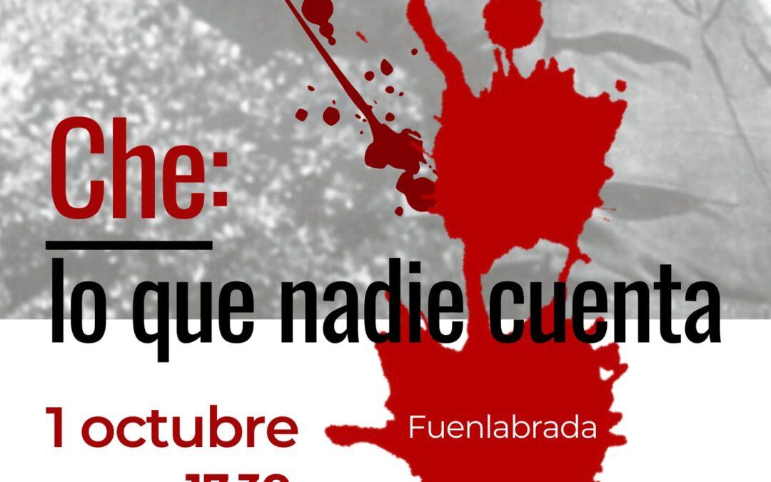 'Che: lo que nadie cuenta', concentración en Fuenlabrada, Madrid, el viernes 1 de octubre